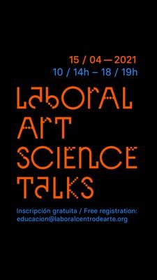 LABoral Art Science Talks