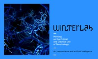 WinterLAB – Symposium on the Critical and Creative Use of Technology