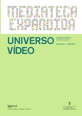 Universo vídeo. Kinetic Histories