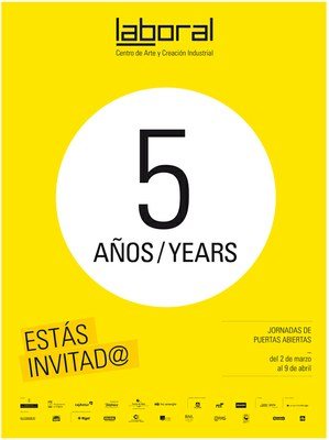LABoral's Fifth Anniversary Programme
