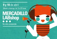 Mercadillo LABshop abril 2011