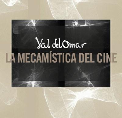 Cuatro inventos de Val del Omar que cambiaron la historia del cine