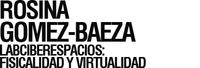LABciberespacios: Fisicalidad y virtualidad