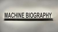 Machine Biography (2020)