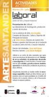 Presentación de LABoral, sus laboratorios de investigación, producción y centro de recursos en ArteSantander